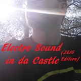 Electro Sound in da Castle (2k16 Edition) - Sladone Dj Mixa e Seleziona