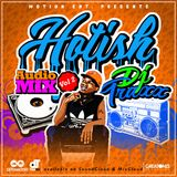 HoT isH #vol2 NonStop Mix - Afro-hit mashup By Dj Traxx250