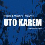 Uto Karem - 4 Decks & Maschine - Oct 2011 [Part2]