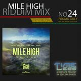 Riddim Mix 24 - Mile High