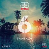 Big Bells Podcast 6th Anniversary feat. Shanil Alox