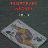 TEMPORARY HEARTS VOL. 1 (BAD'S  SOFT HOUR MIX)