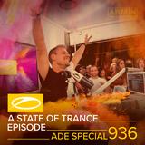 Armin van Buuren presents - A State Of Trance Episode 936 (#ASOT936) [ADE Special]