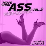 Move Your Ass Vol. 3 (BiBo Edition)