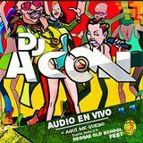 Dj Acon The Veteran_Pto_Limon_Audio_En_Vivo_Aqui_Me_Quedo
