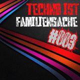 Techno ist Familiensache 003 _ Nostalgie for Free