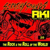 Scratchy Sounds 'The Rock and The Roll of The World' on Radio Kaos Italy: Show Venti