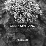 Cadenza Podcast | 192 - Deep Mariano (Source)