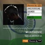 Murthovic - Nada Bramha #002 (Underground Sounds Of India)
