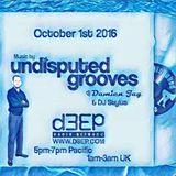 Oct 1st 2016   Damien Jay w DJ Stylus on Undisputed Grooves d3ep radio