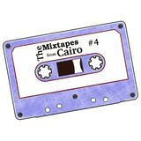 The Mixtapes from Cairo #4