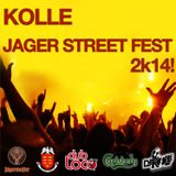 Intro by Kolle @ Jager Street Fest 2k14! party starts here...