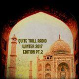 QUITE TRILL RADIO WINTER 2017 EDITION PT. 2
