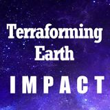 TerraForming Earth: Impact