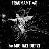 TRAUMAMT #041 by Michael Dietze 11.07.2019