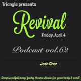 Podcast vol.62 - Triangle presents REVIVAL_opening set