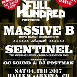 Dubs Full Hundred - Sentinel, Massive B - Geneva, Switzerland 02.2017 [Fixed]
