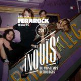 EMISSION FERAROCK - MNNQNS - Les INOUïS du Printemps de Bourges 2017