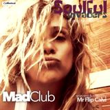 Soulful Invaders | MAD Club | Flip Calvi