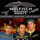 Walfisch Revival Party 16.06.2017