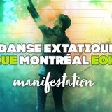 Ecstatic Dance Montrral #7  - Manifestation