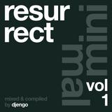 DJENGO - Resurrect Vol. 1: Minimal
