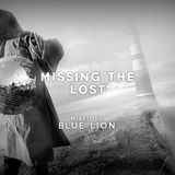 Blue Lion - Missing the lost / Mixtape/DjSet