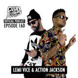 CK Radio Episode 160 - Lemi Vice & Action Jackson