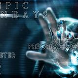 Epic Mondays with Dj PeterProg Monday 4th September 2017