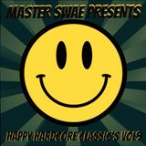 Master Swae Presents Happy Hardcore Classic's VOL09