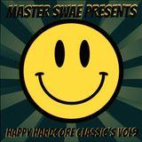 Master Swae Presents Happy Hardcore Classic's VOL09