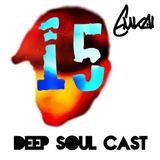 Deep Soul Cast 15