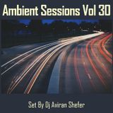 Ambient Sessions Vol 30