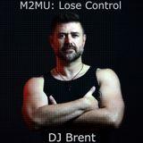 M2MU: Lose Control