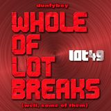 Dunfyboy - Whole Of Lot Breaks