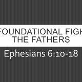 The Foundational Fight of the Fathers (Audio)