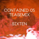 Contained 05 Teasemix