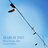 COLUMBUS BEST OF MARCH 2017 MIX - ISRAELI EDITION