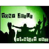 Midnight Mass w.Tony Jesus_7.11.14