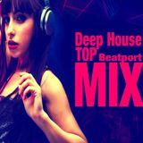 Deep House TOP Beatport Mix