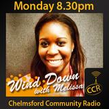 Wind Down - @CCRWindDown - Melissa Assibey - 13/07/15 - Chelmsford Community Radio