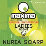 Núria Scarp - Maxima Fm In Sessions (Ladies Night) Marzo 2014