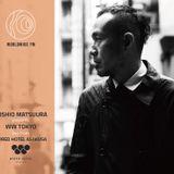 WW Tokyo: Toshio Matsuura live from WIRED HOTEL ASAKUSA // 02-09-2017