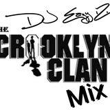 DJ EazyiZ Crooklyn Clan Takeover Mix