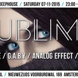 Analog Effect @ Sublime - Club NL - 07-11-2015