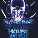 2018 House Mix - In The Mind of DJ Rico