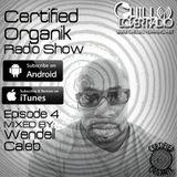 Certified Organik Radio Show 4