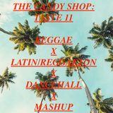The Candy Shop Taste 11: Reggae, Latino, Dancehall, MashUp, Reggaeton