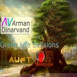Arman Dinarvand - GreenLife Sessions #006 (24.4.2013)