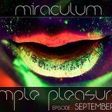 MiraculuM - Simple Pleasures 2012 September